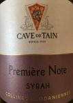 """2016 Syrah  """"Première Note"""""""