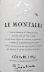 """2020 Côtes du Thau """"Montalus"""" IGP."""